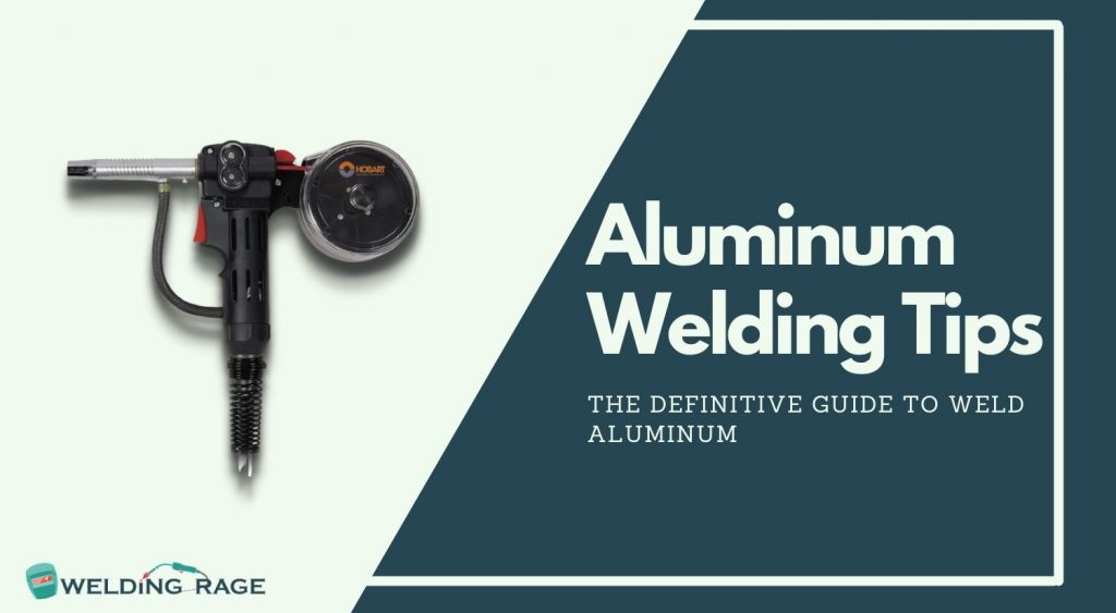 How To Weld Aluminum Guide.