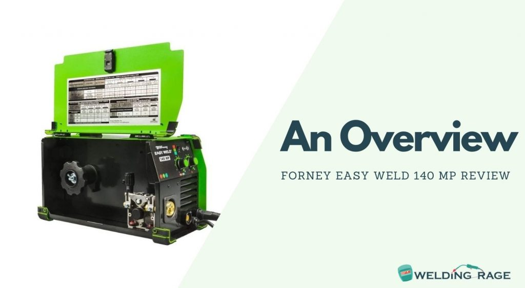 Forney Easy Weld 140 MP Overview