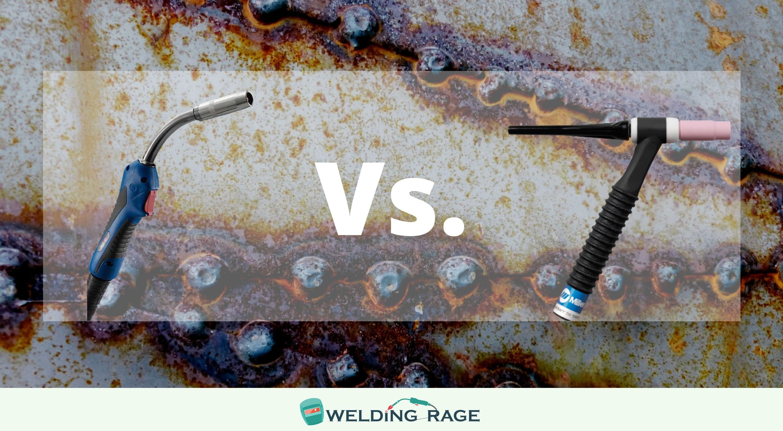 MIG Welding Vs. TIG Welding