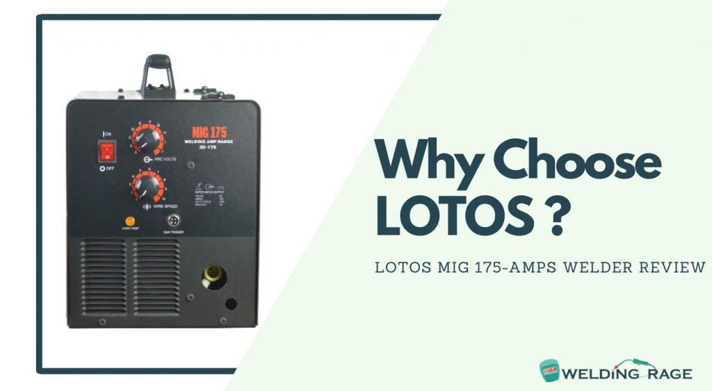 Why Choose LOTOS MIG 175